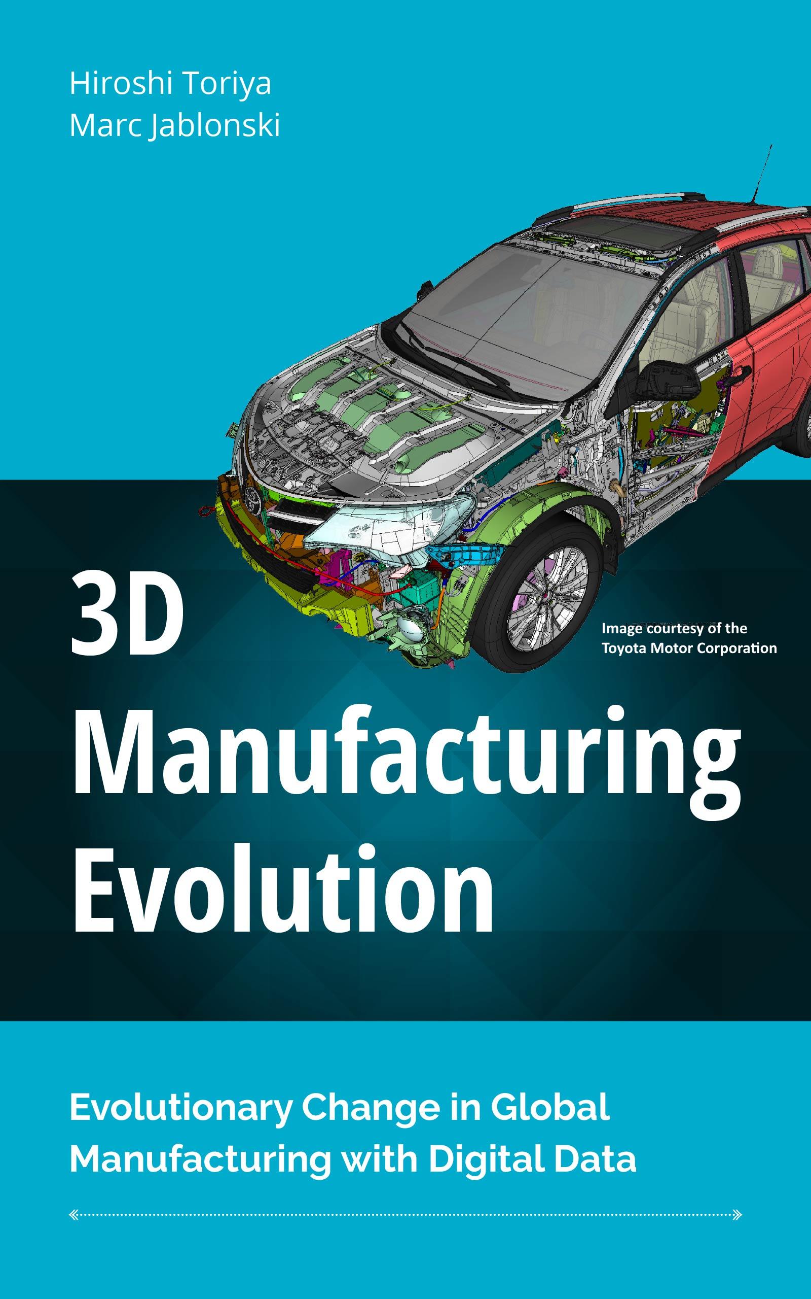 3D Manufacturing Evolution